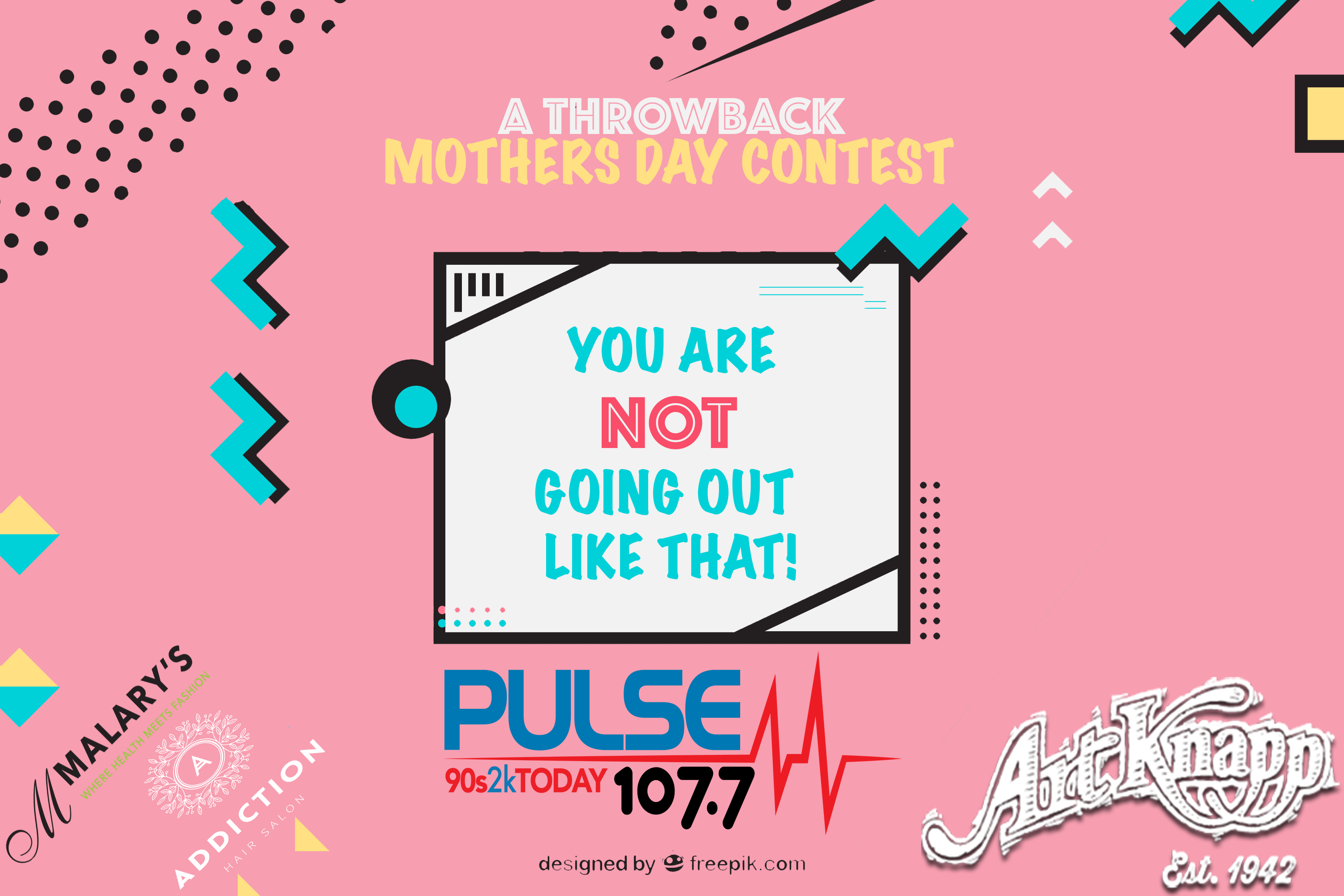 You Are Not Going Out Like That! – A Mothers Day Contest