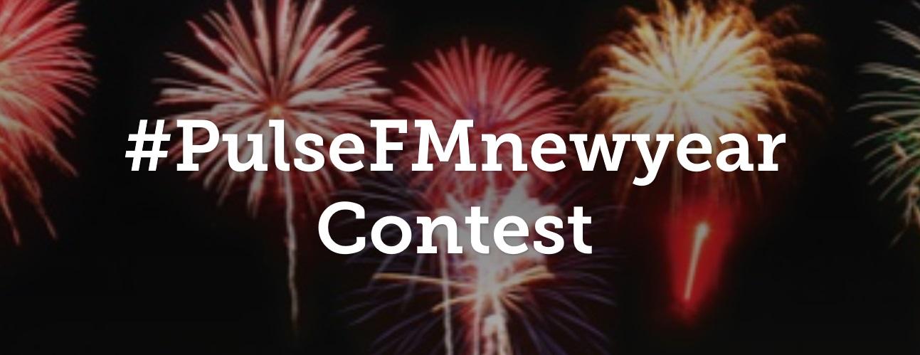 #PulseFMnewyear Contest