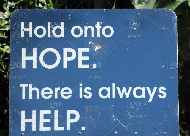 Hold On To Hope — There Is Always Help