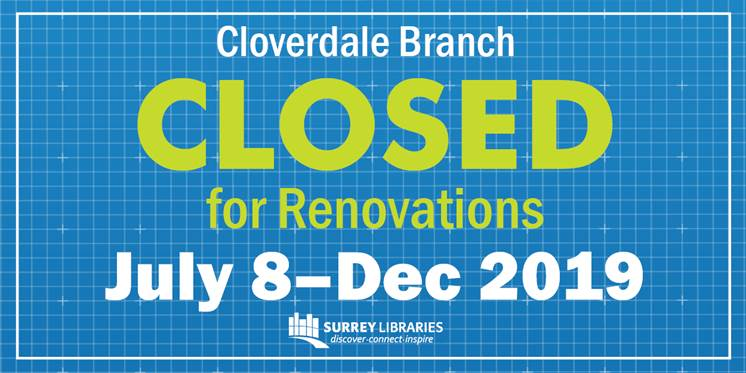 Cloverdale Library closed for renovations starting July